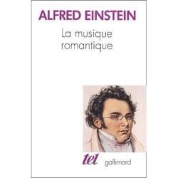 Alfred EINSTEIN - La Musique romantique - Livre - di-arezzo.fr