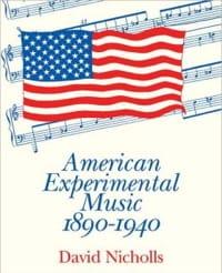 American experimental Music, 1890-1940 David NICHOLLS laflutedepan
