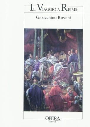 Il viaggio a Reims : le voyage à Reims : opéra en un acte et trois parties - laflutedepan.com