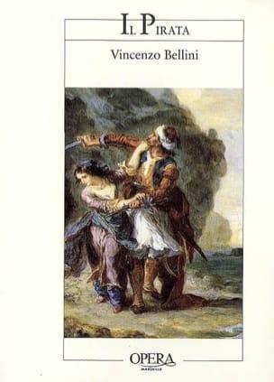 Il pirata : opéra en deux actes - Vincenzo BELLINI - laflutedepan.com