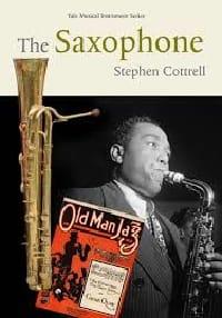 The Saxophone - Stephan COTTRELL - Livre - laflutedepan.com