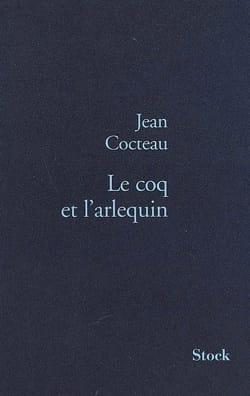 Le coq et l'arlequin Jean COCTEAU Livre Les Arts - laflutedepan