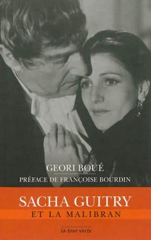 Géori Boué - Sacha Guitry et La Malibran - Partition - di-arezzo.fr