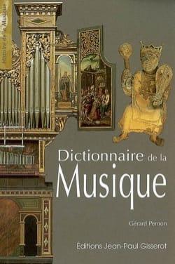 Gérard PERNON - Dictionnaire de la musique - Livre - di-arezzo.fr
