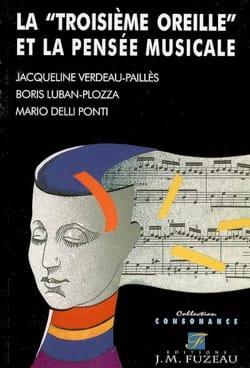 La troisième oreille et la pensée musicale laflutedepan