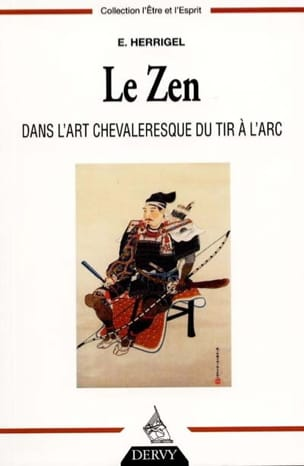Le Zen dans l'art chevaleresque du tir à l'arc laflutedepan