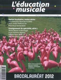 Education musicale (L'), n° suppl. 572 Baccalauréat 2012 laflutedepan