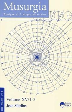 Musurgia, vol. XV - n° 1-3 (2008) : Jean Sibelius Revue laflutedepan
