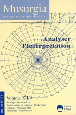 Musurgia, vol. XII - n° 4 (2005) : Analyser l'interprétation - laflutedepan.com