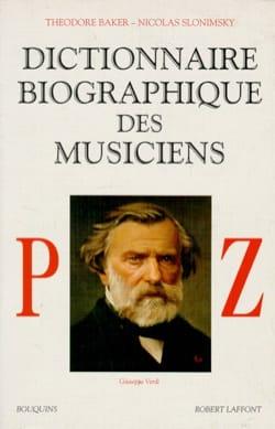 Dictionnaire biographique des musiciens Volume 3, P-Z - laflutedepan.com