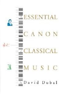 David DUBAL - The essential canon of classical music - LIVRE D'OCCASION - Livre - di-arezzo.fr
