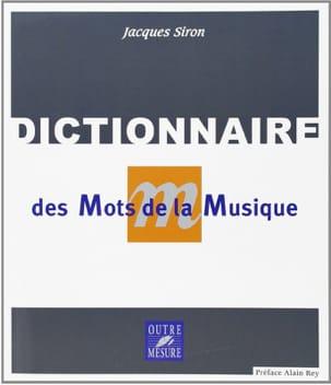 Dictionnaire des mots de la musique Jacques SIRON Livre laflutedepan