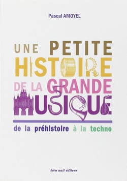 Pascal AMOYEL - A little history of great music - Book - di-arezzo.com