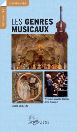 Gérard DENIZEAU - Les genres musicaux - Livre - di-arezzo.fr