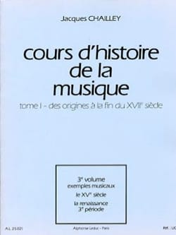 Jacques CHAILLEY - History of Music Course: Volume 1 vol. 3 - Book - di-arezzo.co.uk