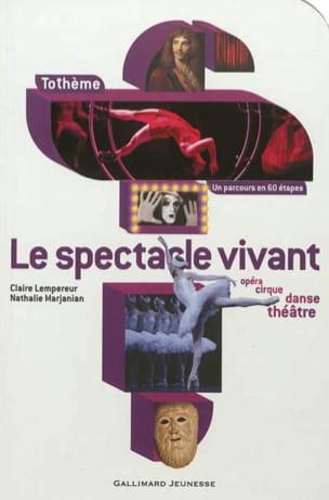 Le spectacle vivant : opéra, cirque, danse, théâtre laflutedepan