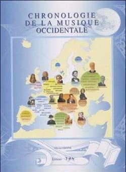 Olivier Griffe - Chronologie de la musique occidentale - Livre - di-arezzo.fr