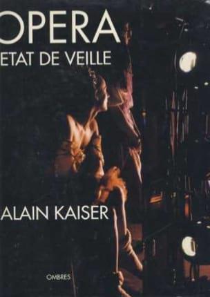 Opéra, état de veille - Alain Kaiser - Partition - laflutedepan.com