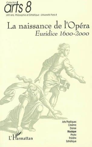 DECROISETTE François (dir.) - La naissance de l'opéra : Euridice 1600-2000 - Livre - di-arezzo.fr