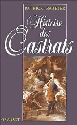 Patrick BARBIER - Histoire des castrats - Livre - di-arezzo.fr