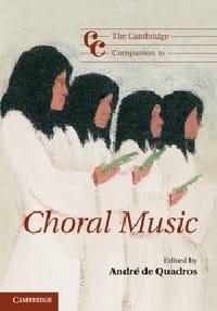 The Cambridge companion to choral music André de QUADROS laflutedepan
