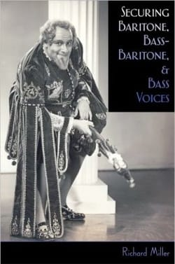 Richard MILLER - Securing baritone, bass-baritone and bass voices (Livre en anglais) - Livre - di-arezzo.fr
