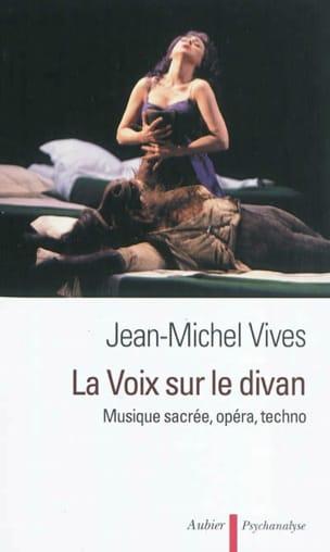 La voix sur le divan : musique sacrée, opéra, techno - laflutedepan.com