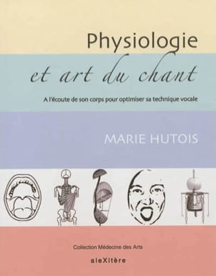 Marie HUTOIS - Physiology and singing - Book - di-arezzo.com