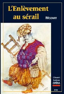 Avant-scène opéra (L'), n° 59 : L'Enlèvement au Sérail laflutedepan