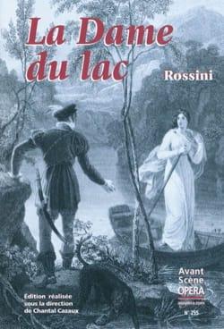 Avant-scène opéra (L'), n° 255 : La Dame du lac ROSSINI laflutedepan
