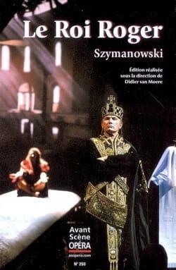 Avant-scène opéra (L'), n° 250 : Le roi Roger - laflutedepan.com