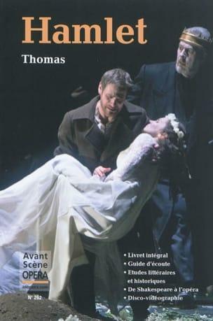 Avant-scène opéra (L'), n° 262 : Hamlet Ambroise THOMAS laflutedepan