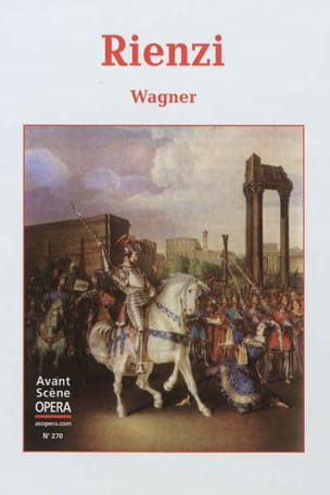 Avant-scène opéra (L'), n° 270 : Rienzi - WAGNER - laflutedepan.com