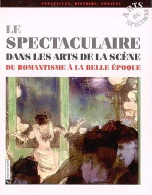 Le spectaculaire dans les arts de la scène - laflutedepan.com
