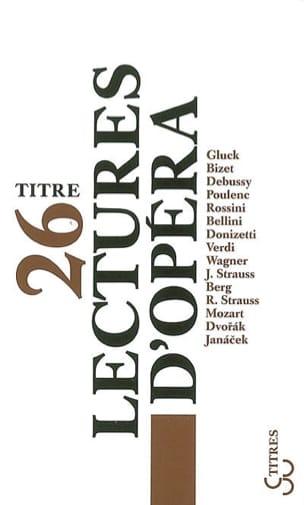 26 lectures d'opéra - Collectif - Livre - laflutedepan.com