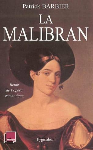 La Malibran : reine de l'opéra romantique - laflutedepan.com