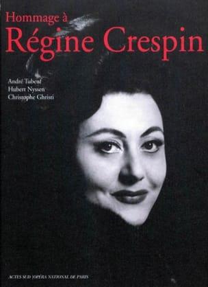Hommage à Régine Crespin André TUBEUF Livre Les Hommes - laflutedepan