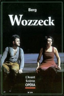 Avant-scène opéra (L'), n° 215 : Wozzeck - BERG - laflutedepan.com