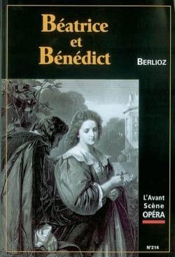 Avant-scène opéra (L'), n° 214 : Béatrice et Bénédict - laflutedepan.com