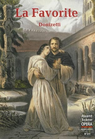 Avant-scène opéra (L'), n° 271 : La Favorite DONIZETTI laflutedepan