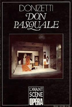 Avant-scène opéra (L'), n° 108 : Don Pasquale - laflutedepan.com