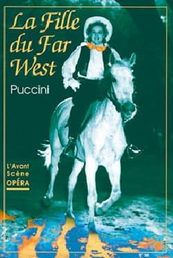 Avant-scène opéra (L'), n° 165 : La Fille du Far West - laflutedepan.com