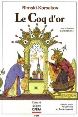 Avant-scène opéra (L'), n° 211 : Le Coq d'or - laflutedepan.com