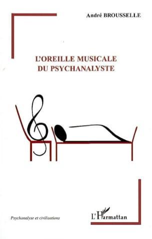L'oreille musicale du psychanalyste André BROUSSELLE laflutedepan