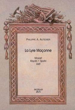 La lyre maçonne : Haydn, Mozart, Spohr, Liszt laflutedepan