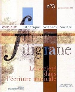 Filigrane, n° 3 : La société dans l'écriture musicale laflutedepan