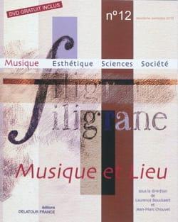 Filigrane, n° 12 : Musique et lieu - laflutedepan.com