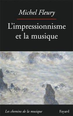 L'impressionnisme et la musique - Michel FLEURY - laflutedepan.com