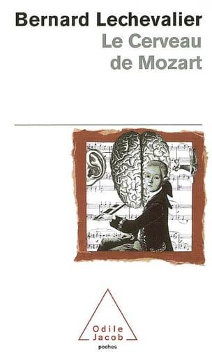 Le cerveau de Mozart Bernard LECHEVALIER Livre laflutedepan