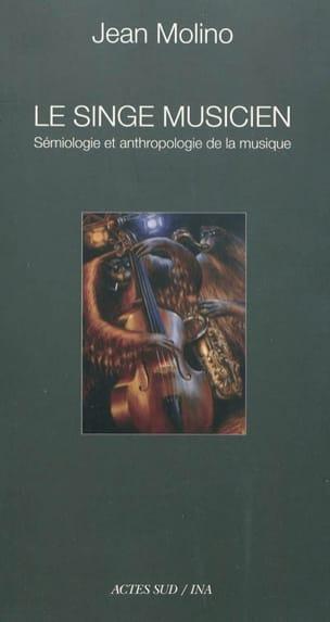 Le singe musicien : sémiologie et anthropologie de la musique - laflutedepan.com